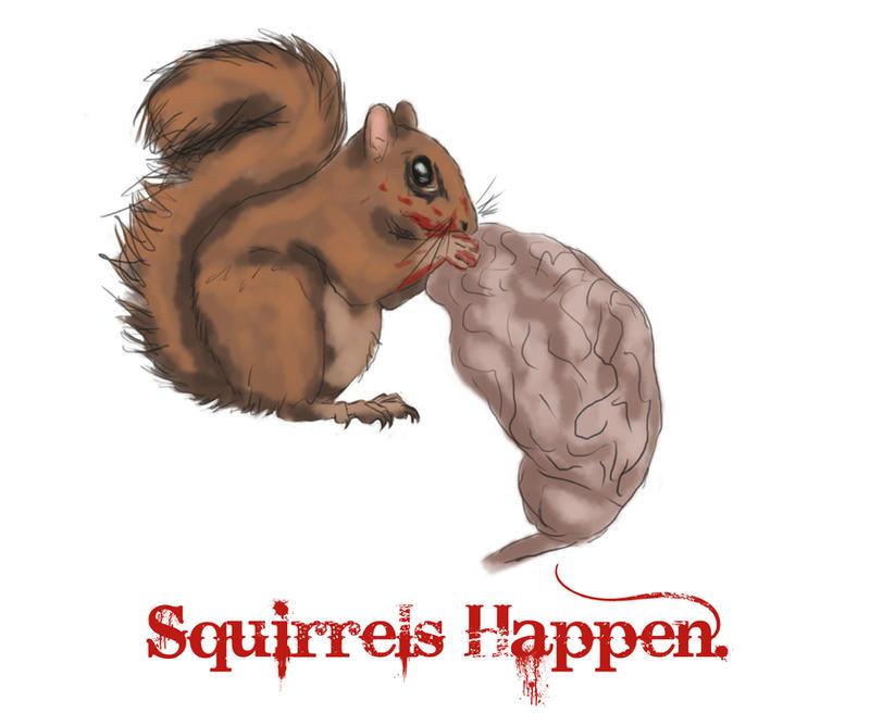 Squirrels Happen by ValkyriePhoenix