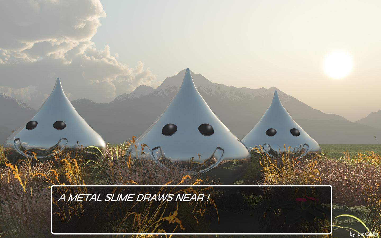 A Metal Slime Draws Near