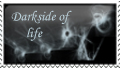 darkside of life