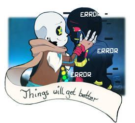 ErrorInk - Things will get Better