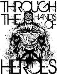 through the hands of heroes by eeerisch
