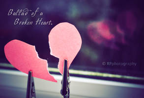 Ballad of a Broken Heart by this-is-the-life2905