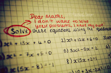 Dear Maths... by this-is-the-life2905