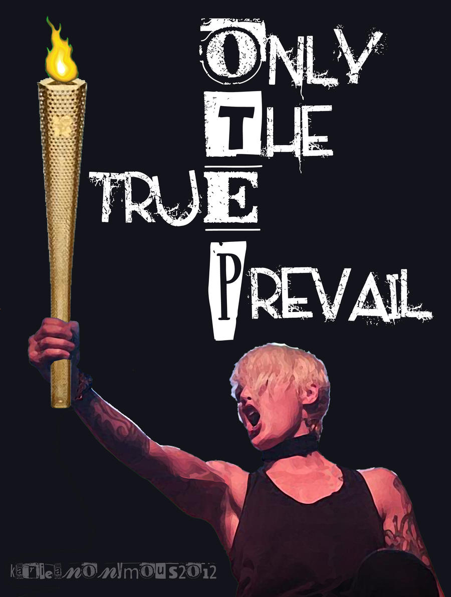 Only thE True Prevail (OTEP)