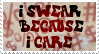I Swear Because I Care - Stamp by AngelOfTheWisp