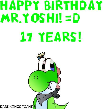 FELIZ CUMPLEAÑOS MR. YOSHI DE DKOG!!!!!!!!!! Feliz_Cumpleanos_MR__Yoshi_by_Darkkingofgames
