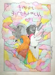 HAPPY BIRBDAY, I LOVE YOU by OpusPaganus