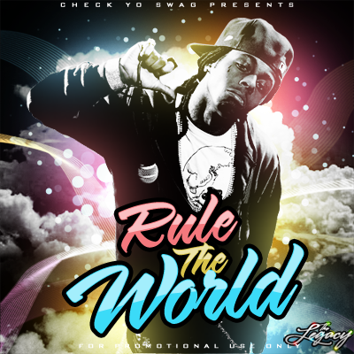 Lil Wayne - Rule The World by TFE-Aka-TheLegacy
