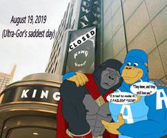 Ultra-Gor's saddest day...