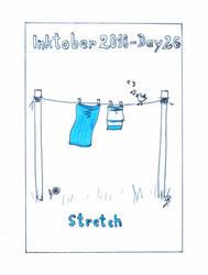 Inktober2018_26 - Stretch by Ticha-Voda