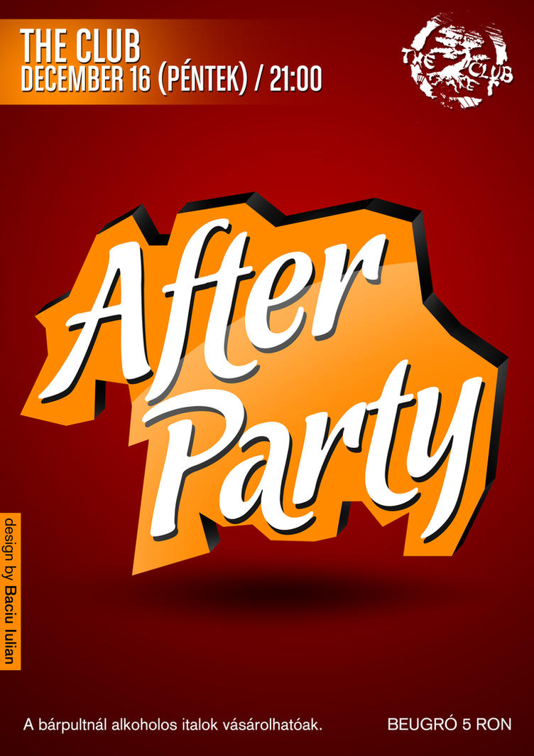After Party Flyer By Iulian95 On Deviantart