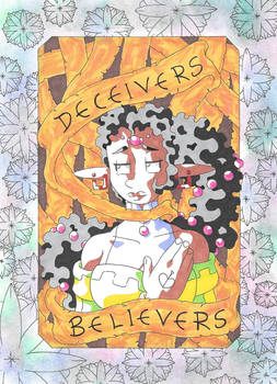 Welcome To Deceivers And Believers