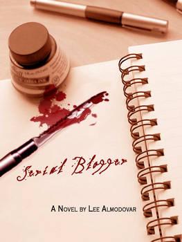 Serial Blogger - Cover Art