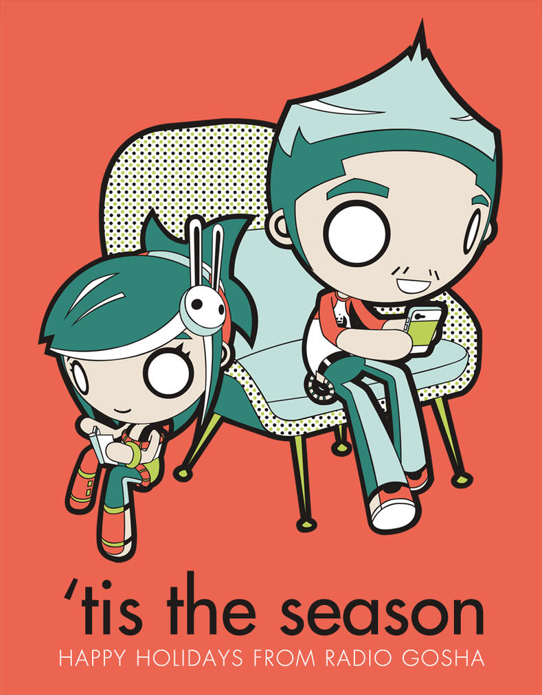'Tis the Season: Happy Holidays from Radio Gosha by GoshaDole