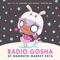 Radio Gosha x Mahouto Market 2016