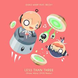 Less Than Three 2020 Remixes