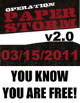 Operation Paperstorm 2.0 by PoizonMyst