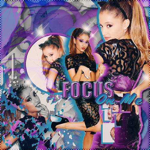Focus On Me-Ariana Grande by Sunni1DBieber