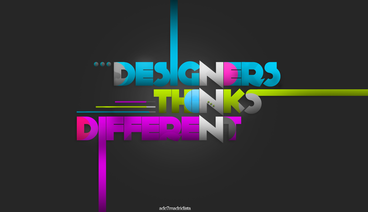 Designers Thinks Different by adc7madridista