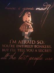 Alice in Wonderland Have I Gone Mad? Foil Print