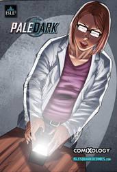 Pale Dark Issue 6 WIP by IsleSquaredComics