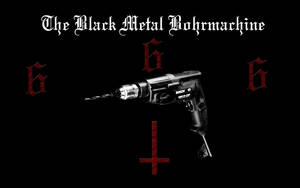 The Black Metal Bohrmachine by Esonax
