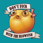 Don't Fuck With The Blowfish
