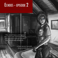 Echoes - Episode 2: coming soon