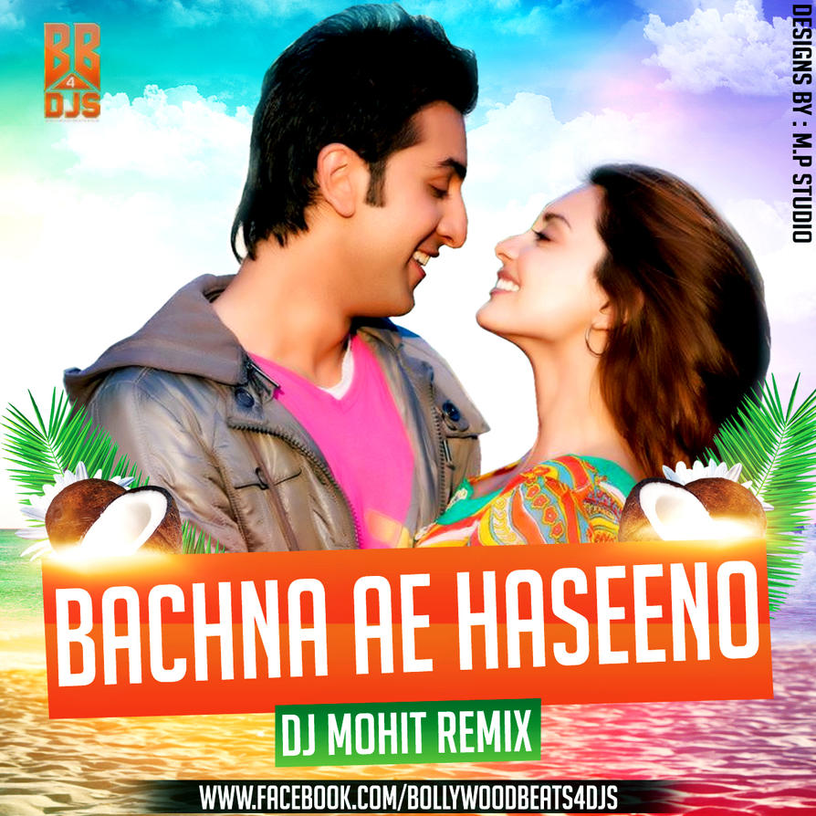 Bachna Ae Haseeno (song) - Wikipedia