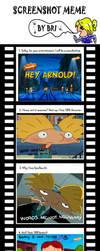 Hey Arnold Screenshot meme :D by KasuKAPL