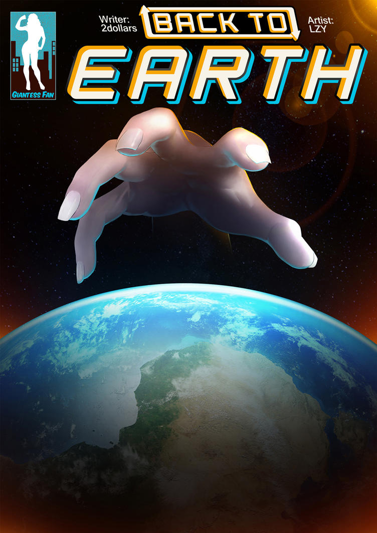 Back to Earth - GTS in Space by giantess-fan-comics