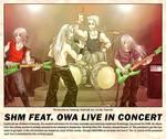 SHM feat. OWA live in concert