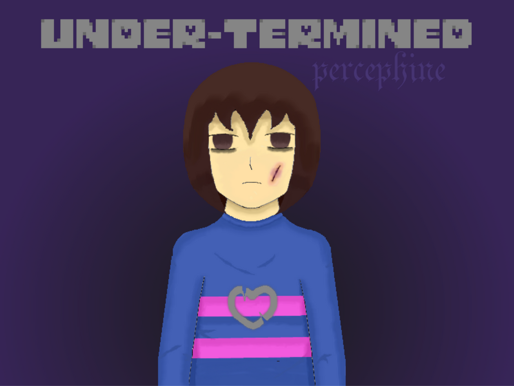 Under-termined ( Undertale AU ) by percephine