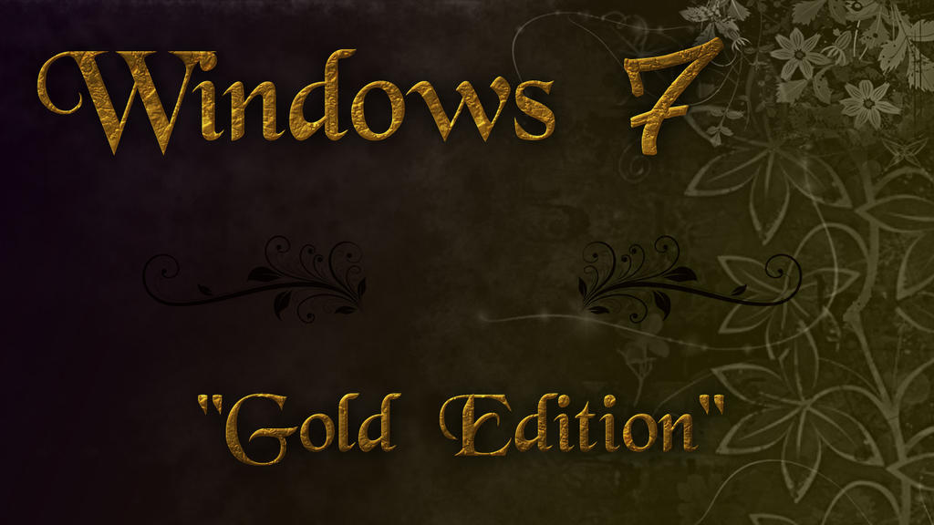 Windows 7 Gold Edition by prayogiamong