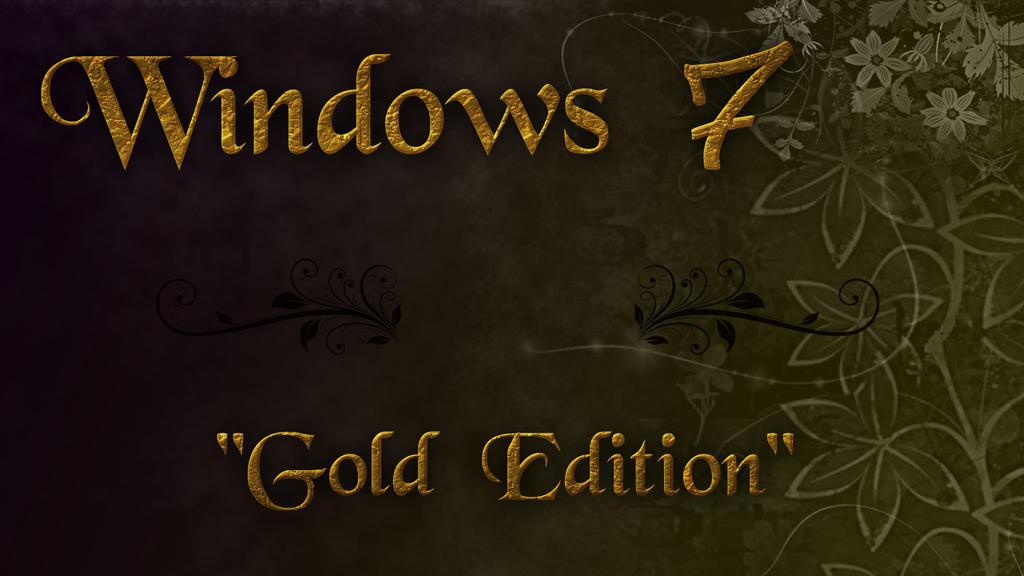 Windows 7 Gold Edition by prayogiamong