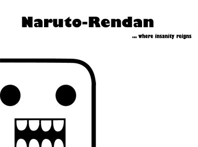 Naruto-Rendan's Profile Picture