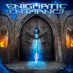 Enigmatic Entrance - Doors To Immortality