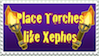 Place Torches like Xephos Stamp by EmberTheDragonlord