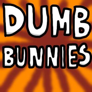 Dumb-Bunnies's Profile Picture