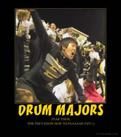 Fear the Drum Majors by grecianxpiratex07