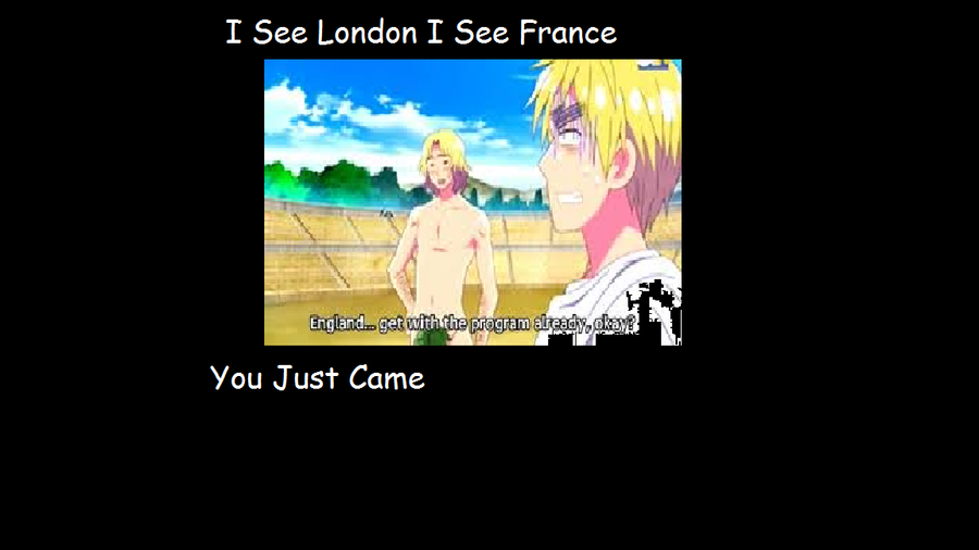 I see london i see france i see your none nude