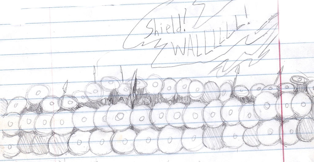 Shield Wall! - quick sketch by Wisdom-Thumbs