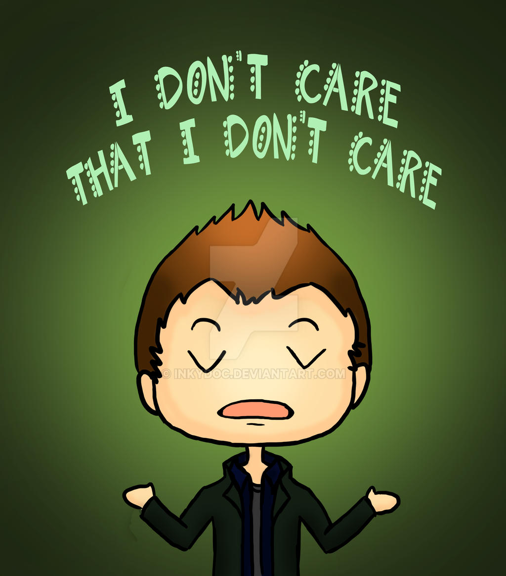 Image result for I don't care !