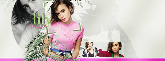 2015 Works 1 | Lily Collins