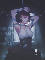 Are you Human or Kabane? by DinocoZero