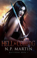 Hell Is Coming by RebeccaFrank