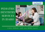 Pediatric Dentistry Services in Idaho