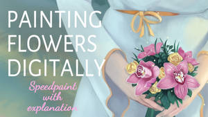 Painting Flowers - Speed painting video with talk