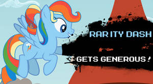 Super Smash Bros - Rarity Dash Gets Generous!