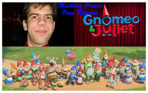 Mustang Prince Orro Reports Gnomeo and Juliet